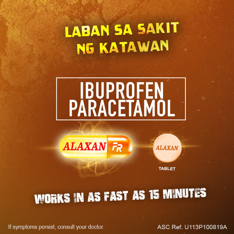 Alaxan® Tablet and Alaxan® FR Capsule