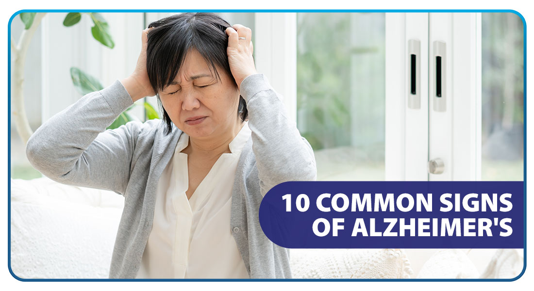 10 Common Signs of Alzheimer's