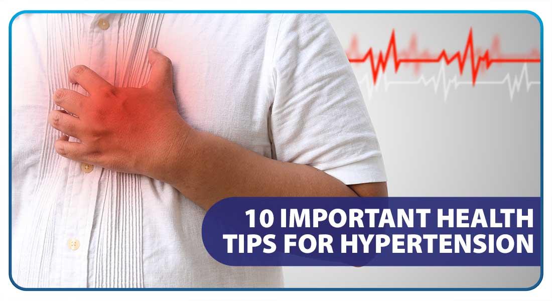 10 Important Health Tips for Hypertension