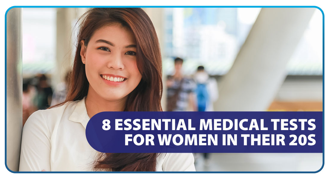 8 Essential Medical Tests for Women in Their 20s