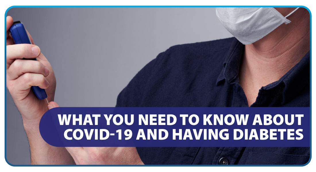 What You Need to Know About COVID19 and Having Diabetes