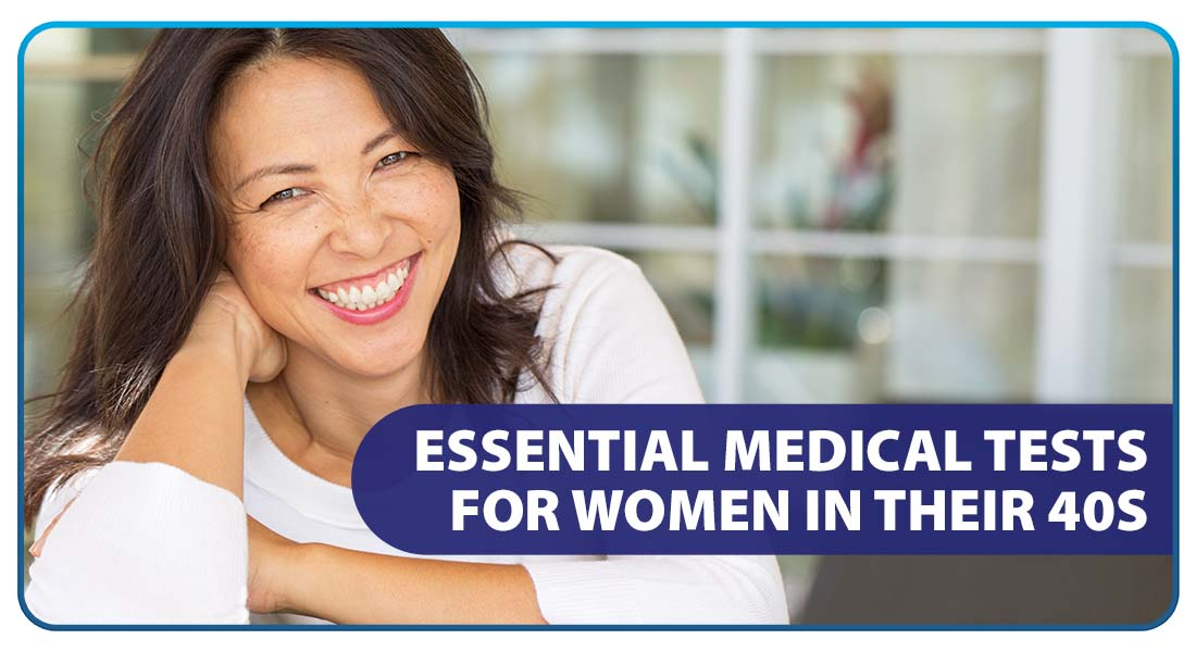 Essential Medical Tests for Women in their 40s