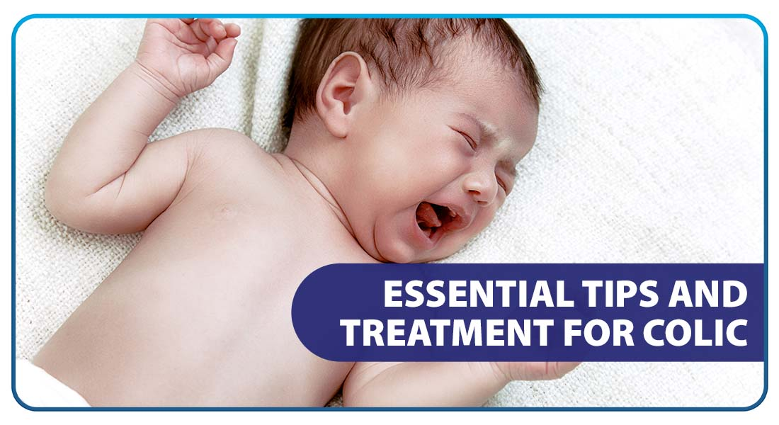 Essential Tips and Treatment for Colic