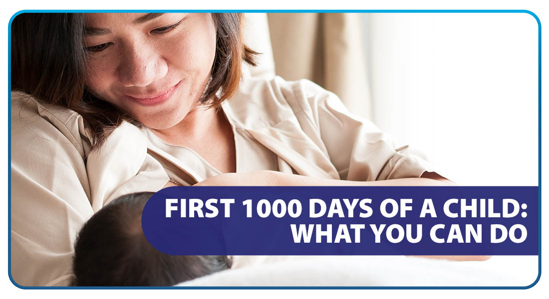 First 1000 Days of a Child: What You Can Do