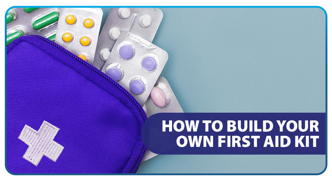How to Build Your Own First Aid Kit