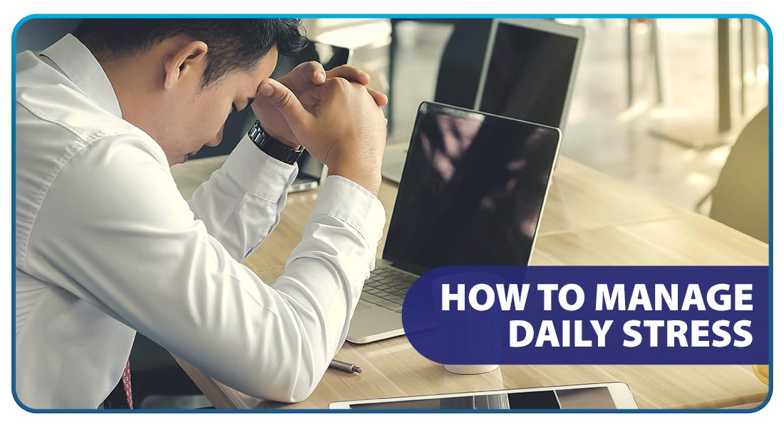 How to Manage Daily Stress