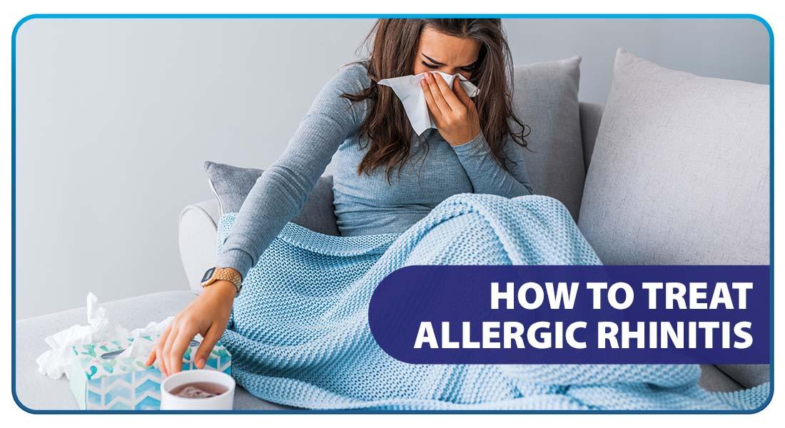 How to Treat Allergic Rhinitis
