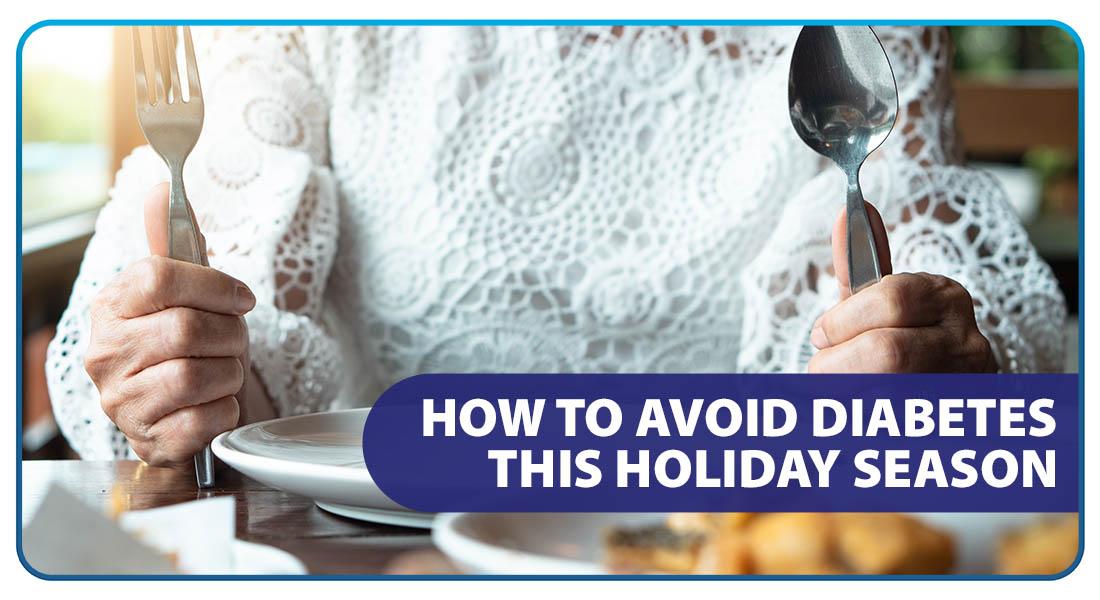 How to Avoid Diabetes this Holiday Season