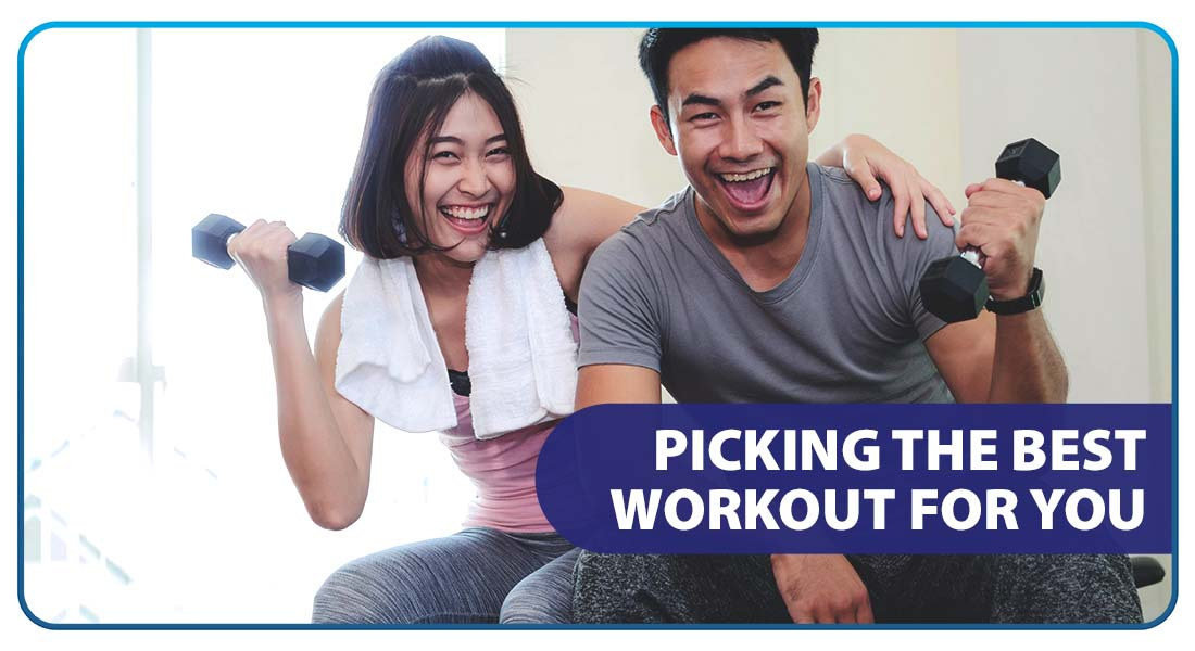 Picking the Best Workout for You