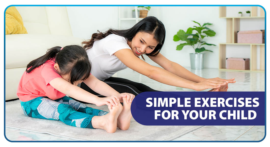 Simple Exercises for Your Child