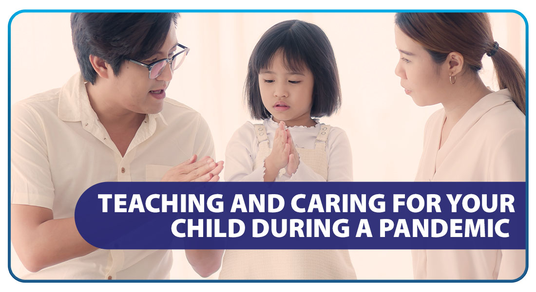 Teaching and Caring for Your Child During a Pandemic