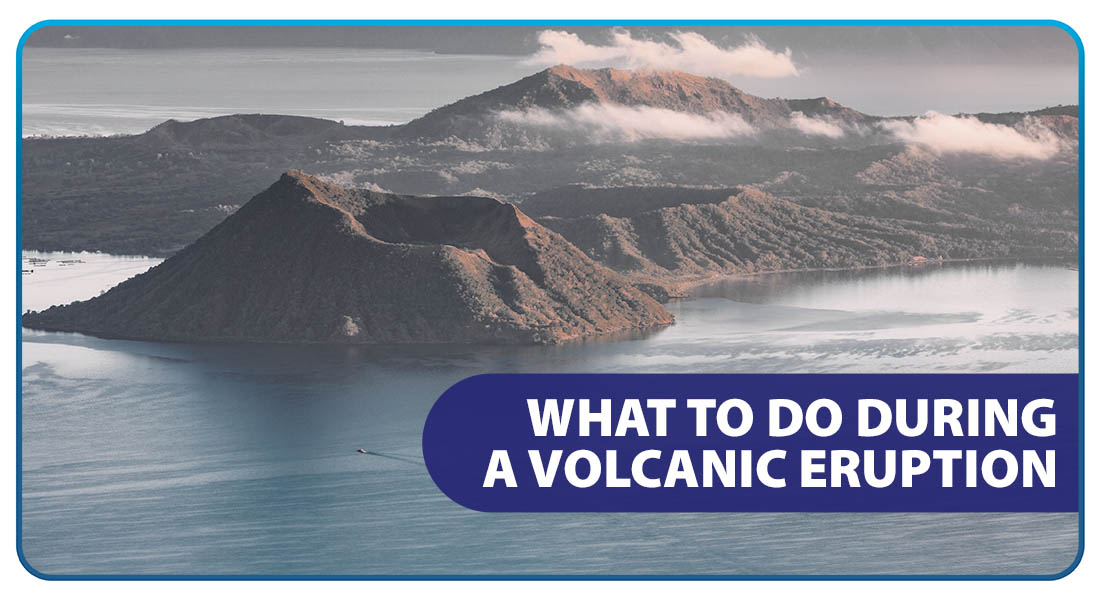 What to Do During a Volcanic Eruption